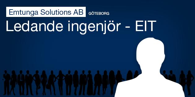 Ledande ingenjör (EIT) till Emtunga Solutions AB